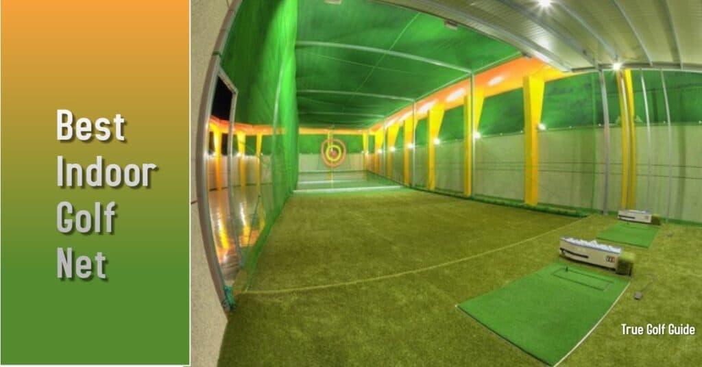 Best Indoor Golf Net