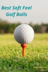 Best Soft Feel Golf Balls -pin