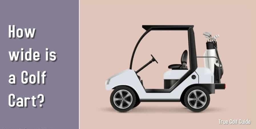 How Wide is a Golf Cart Feature
