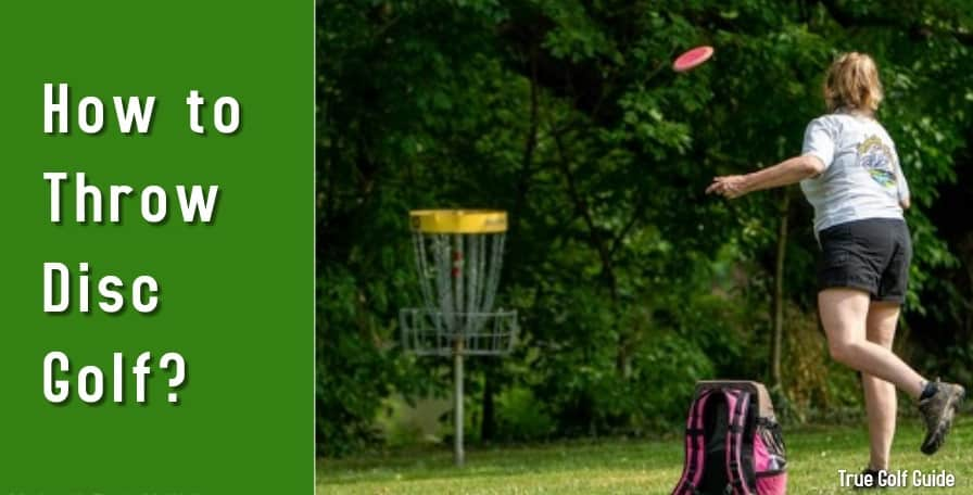 How to throw disc golf feature