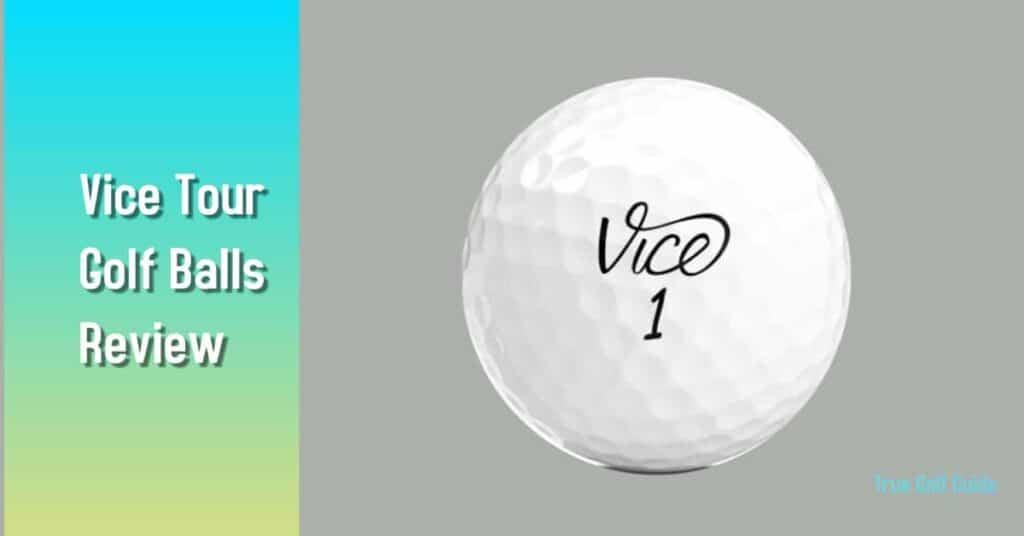 Vice Tour Golf Balls Review Feaure 2